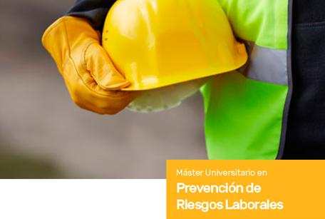 Máster Universitario en Prevención de Riesgos Laborales